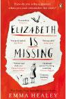 Cover: Elizabeth Is Missing by Emma Healey