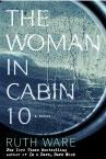 Cover: The Woman in Cabin 10 by Ruth Ware