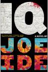 Cover: IQ by Joe Ide